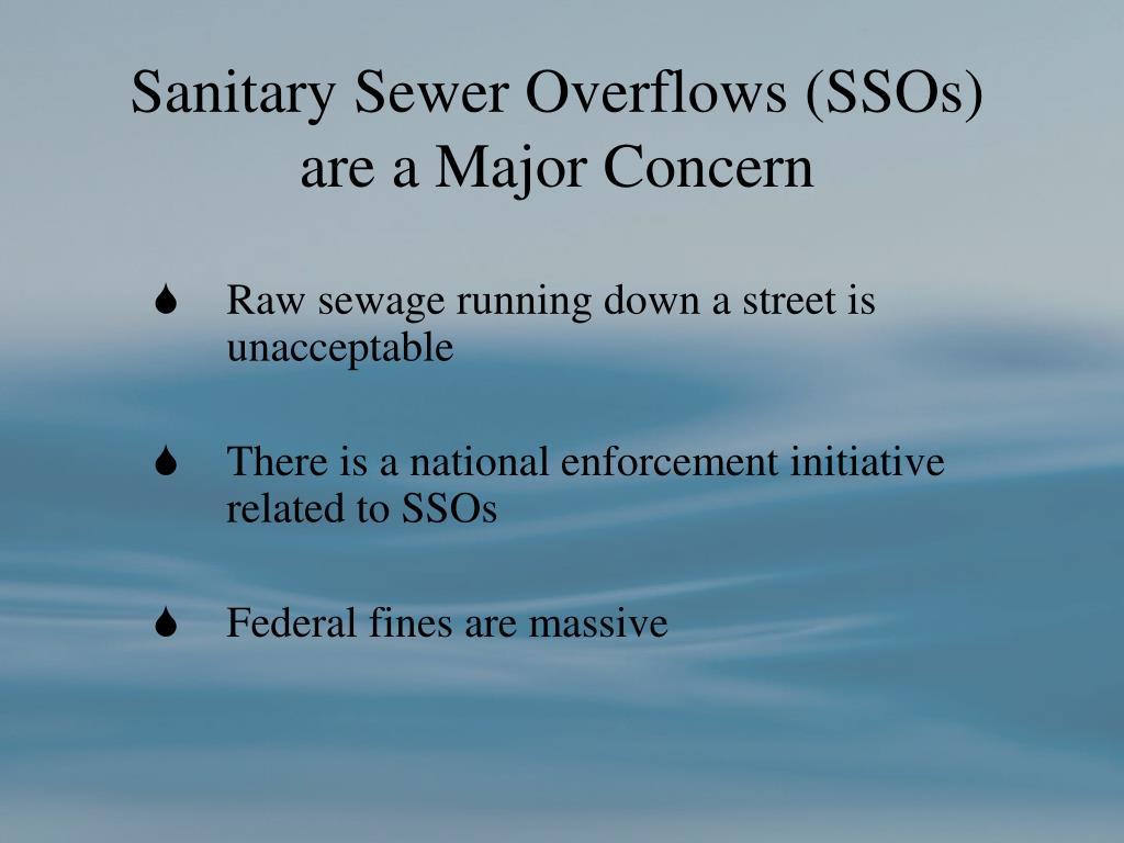 Sanitary Sewer Overflows (SSOs)