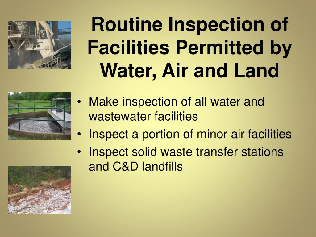 Routine Inspection of Facilities Permitted by Water, Air and Land