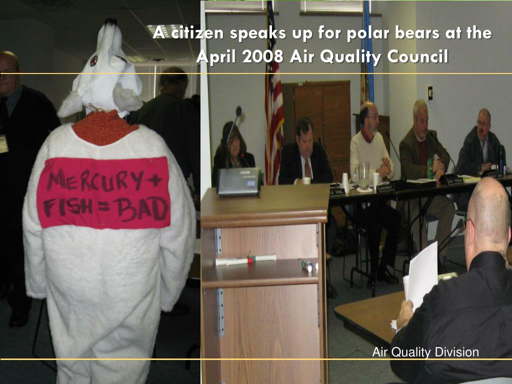A citizen speaks up for polar bears at the April 2008 Air Quality Council