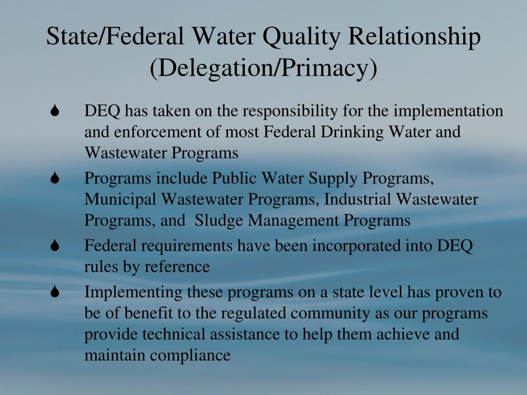 State/Federal Water Quality Relationship