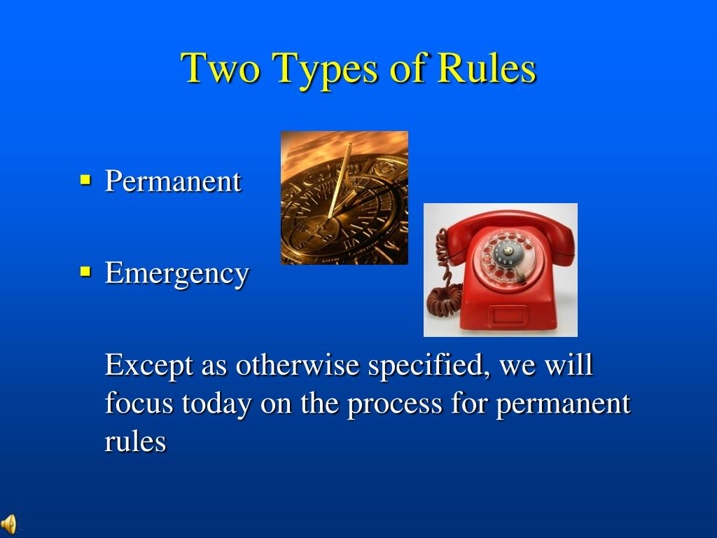 Two Types of Rules