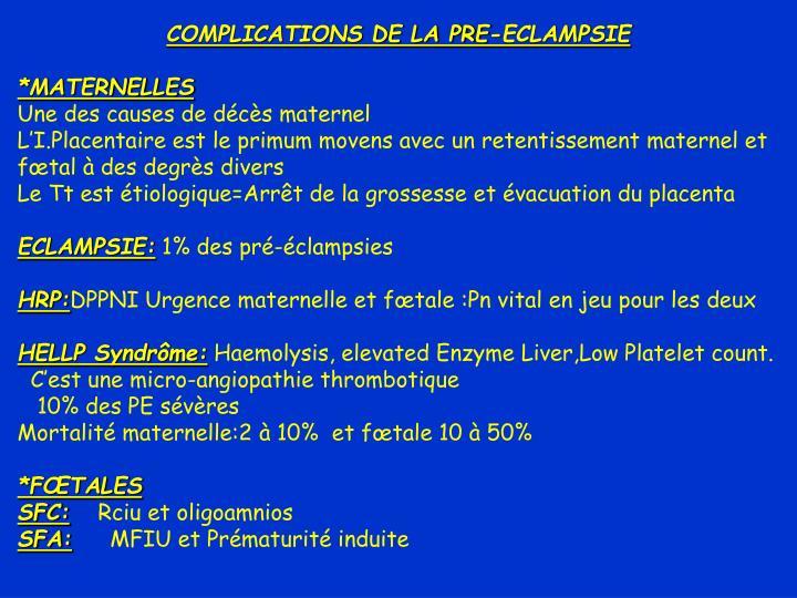 COMPLICATIONS DE LA PRE-ECLAMPSIE