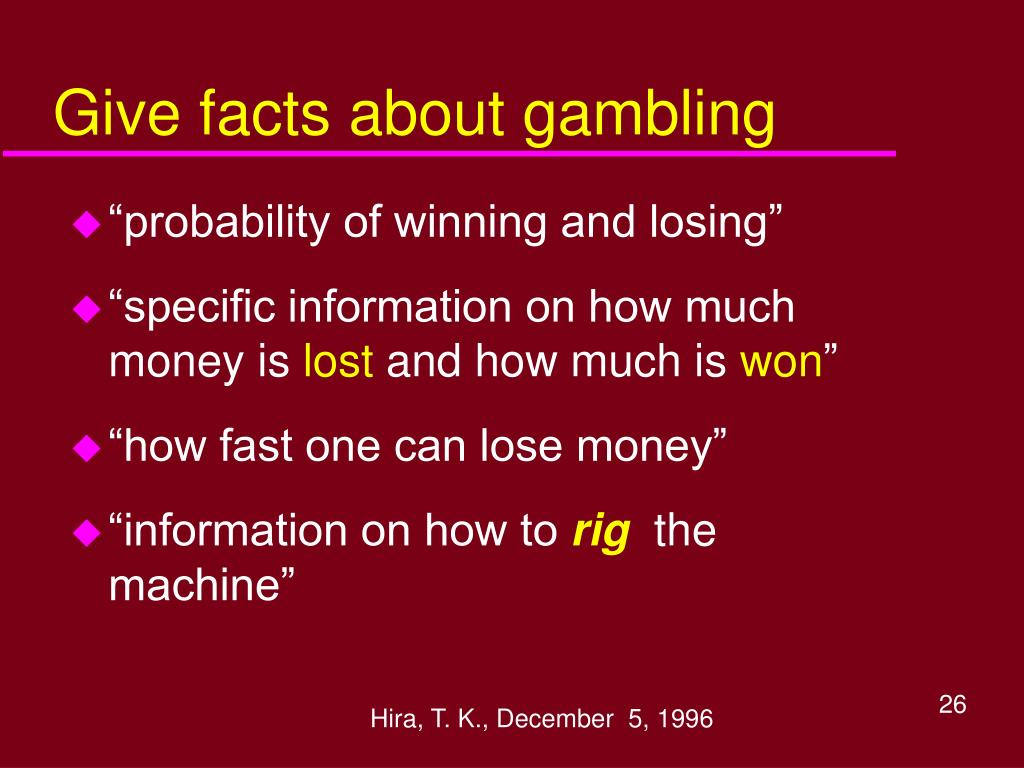 Give facts about gambling