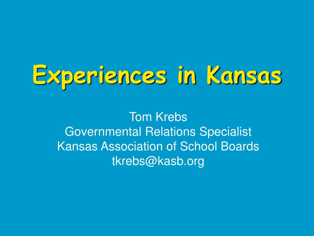 Experiences in Kansas