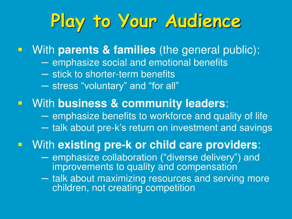 Play to Your Audience