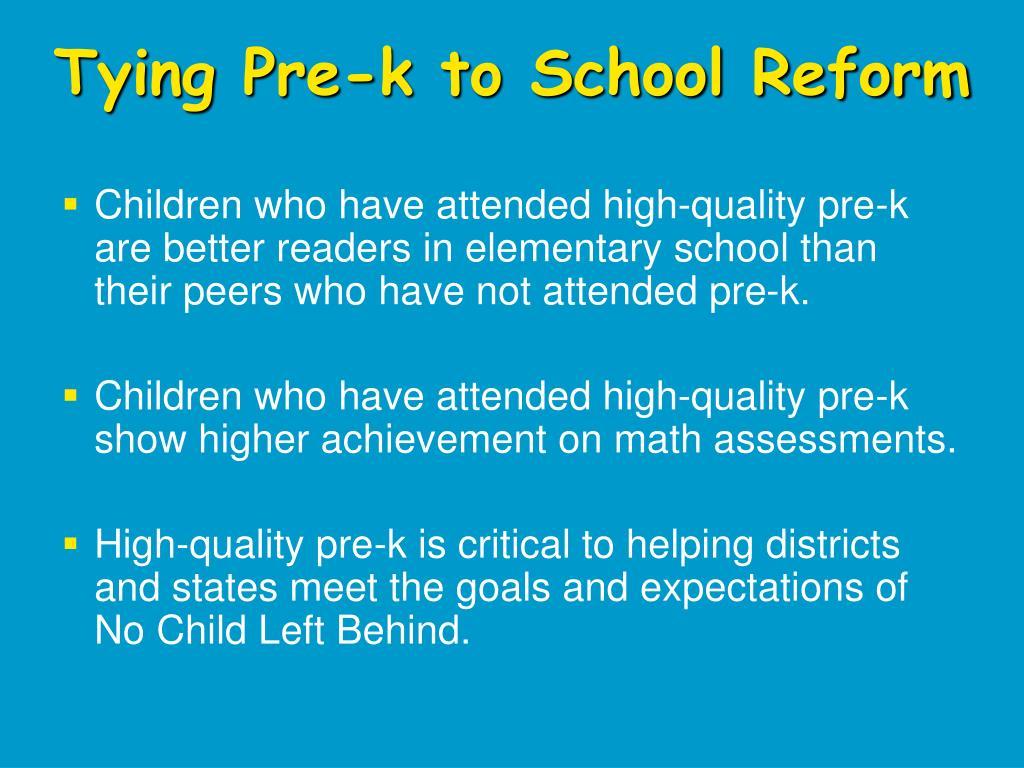 Tying Pre-k to School Reform