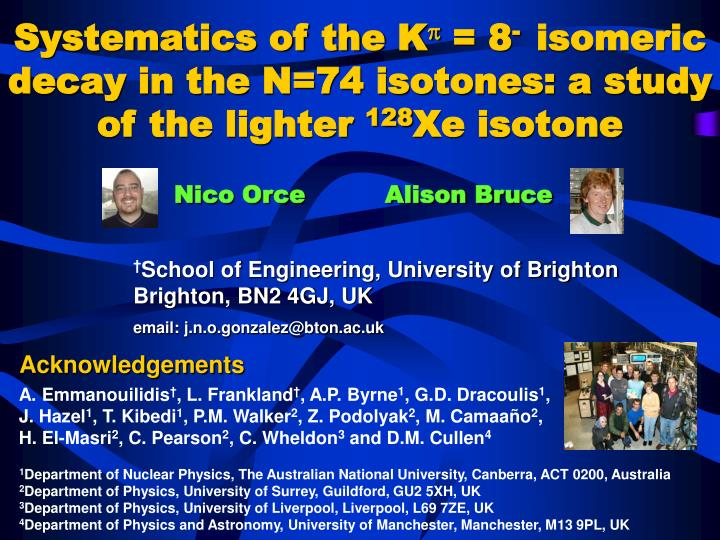 Systematics of the k 8 isomeric decay in the n 74 isotones a study of the lighter 128 xe isotone