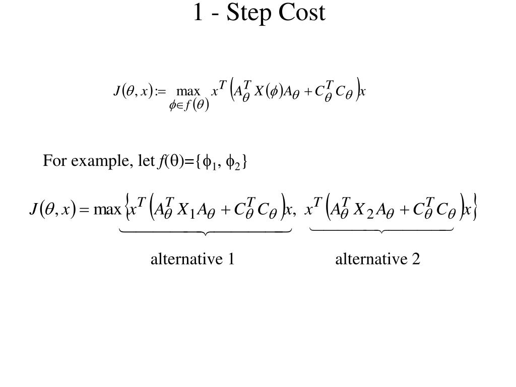 1 - Step Cost