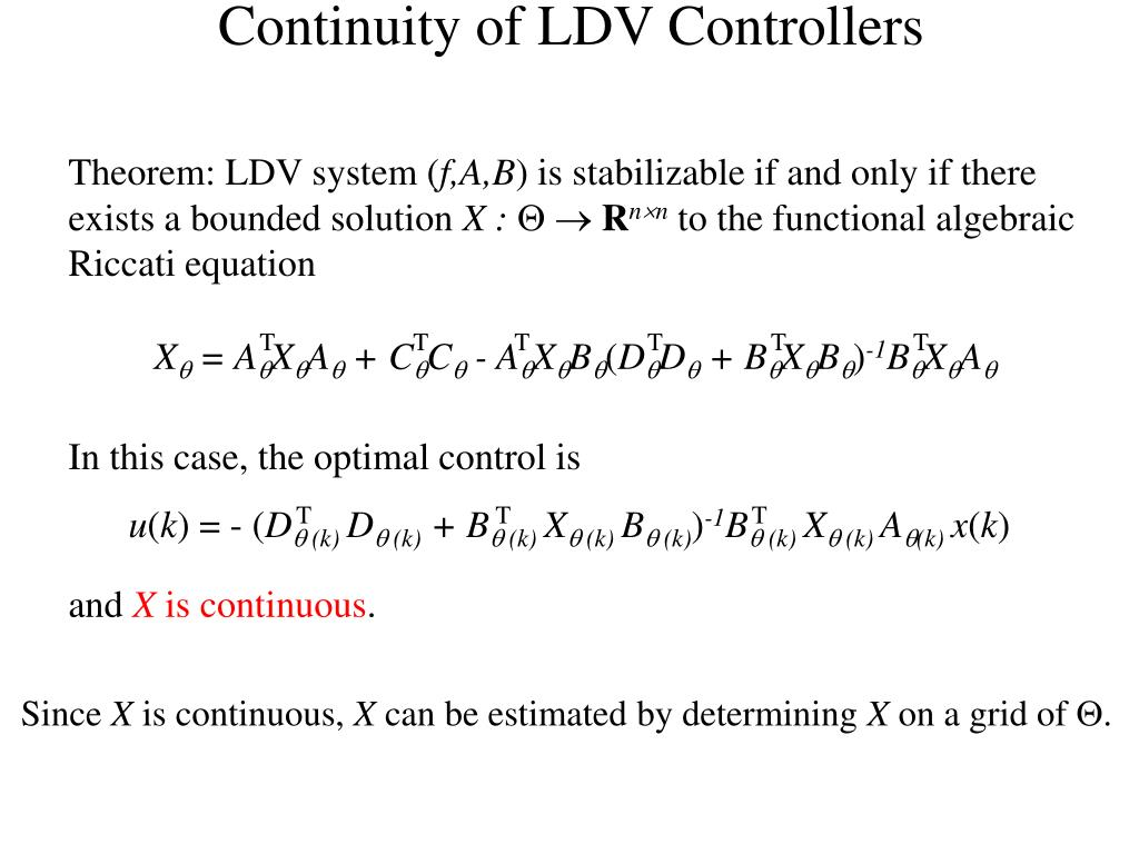 Continuity of LDV Controllers