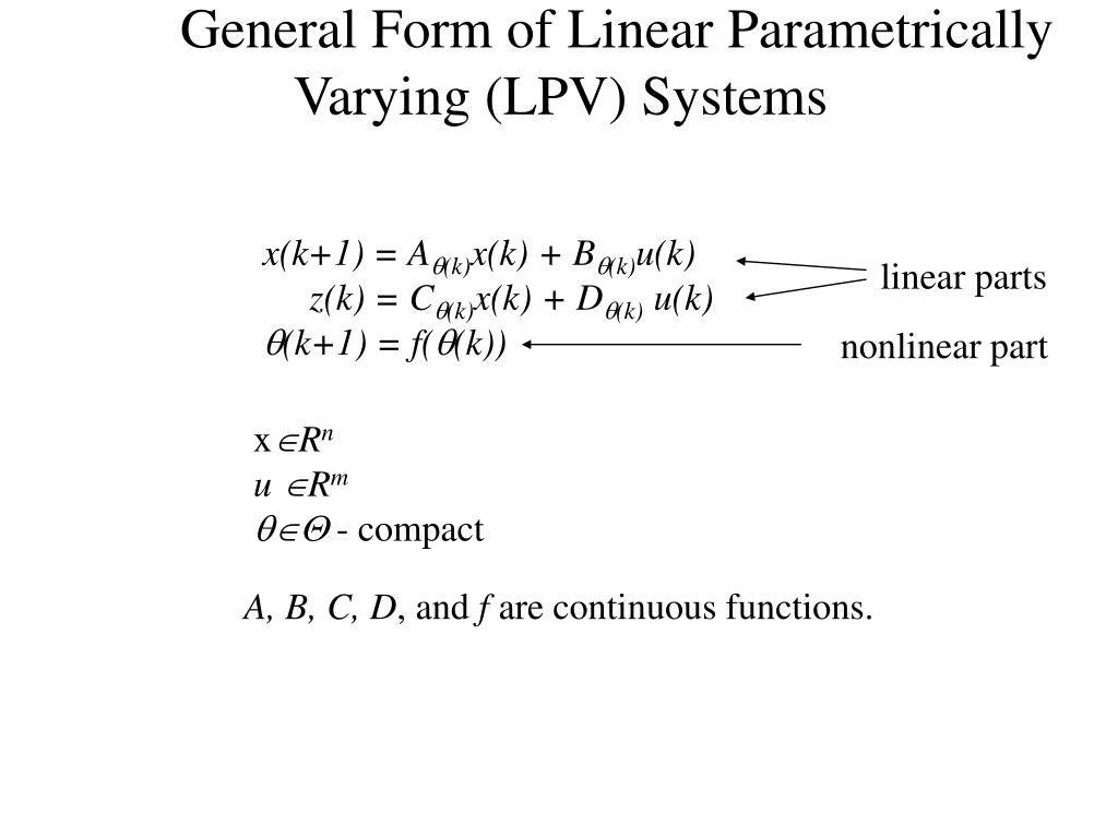 General Form of Linear Parametrically