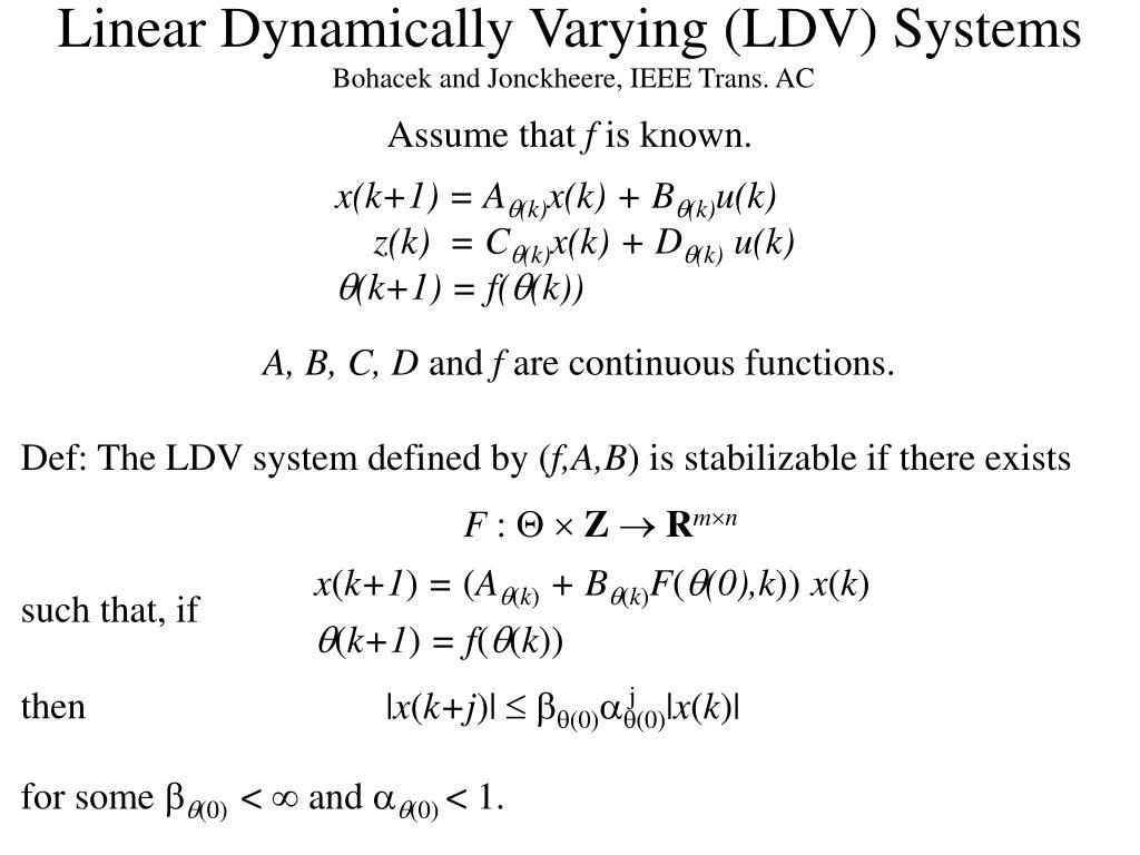 Linear Dynamically Varying (LDV) Systems