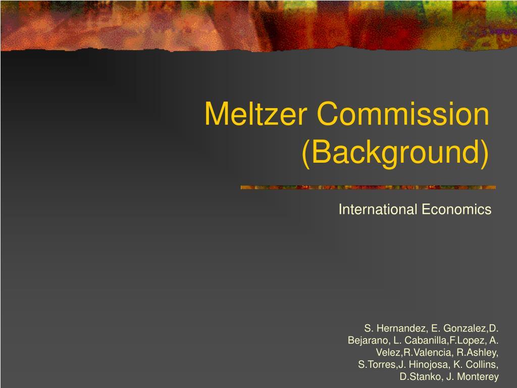 Meltzer Commission (Background)