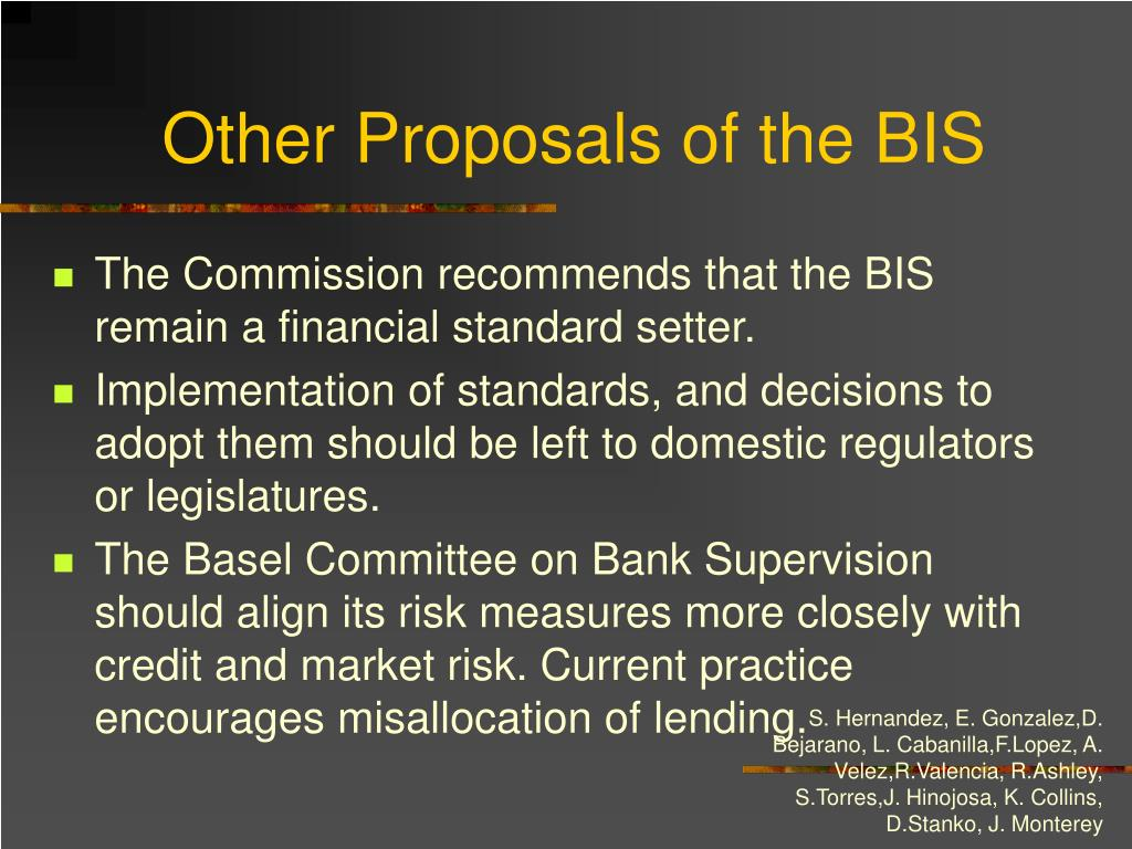 Other Proposals of the BIS