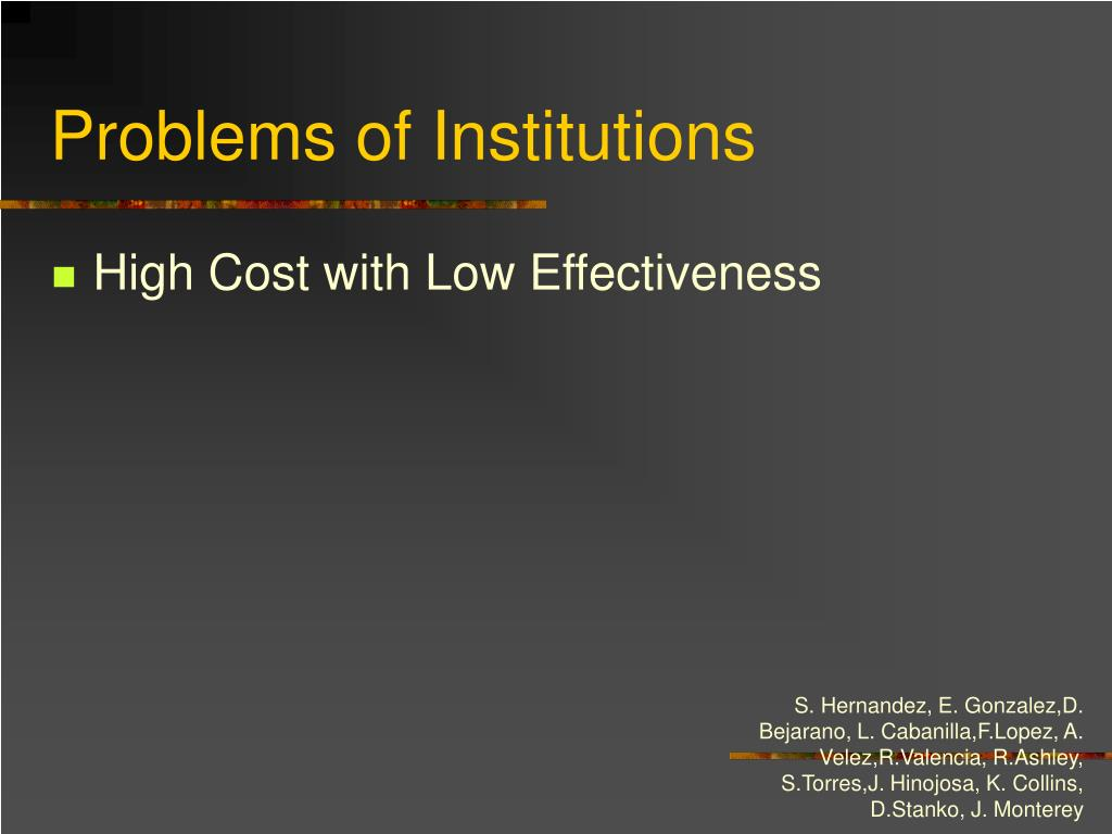 Problems of Institutions