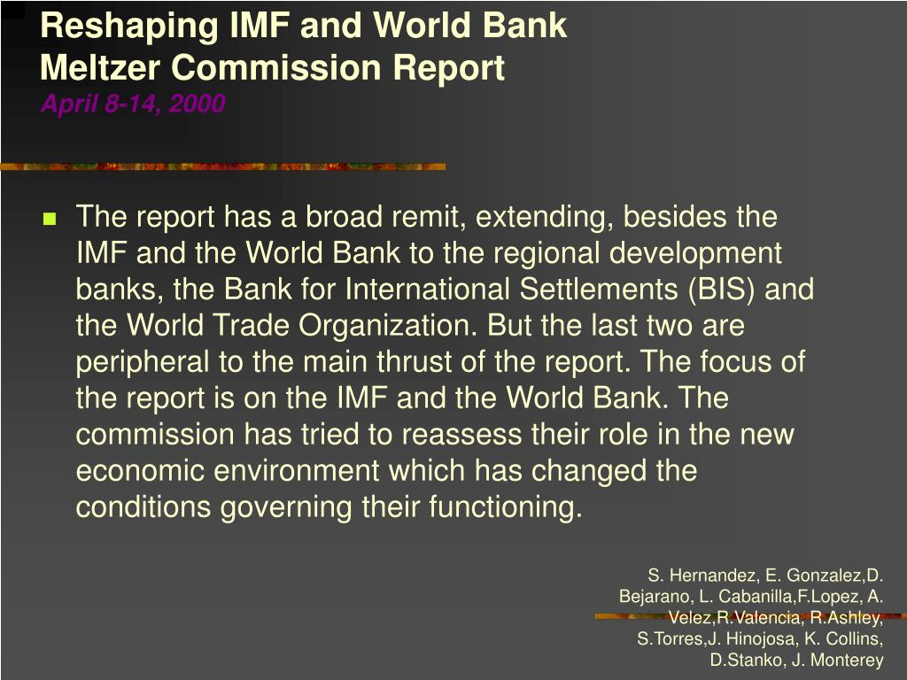 Reshaping IMF and World Bank