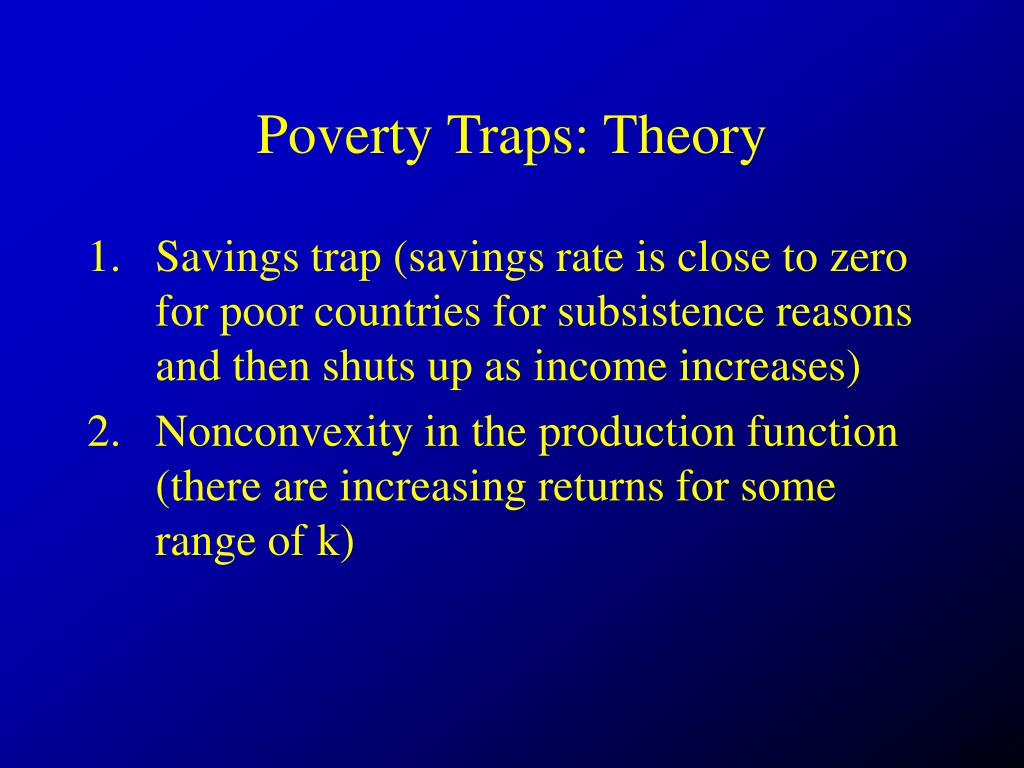 Poverty Traps: Theory