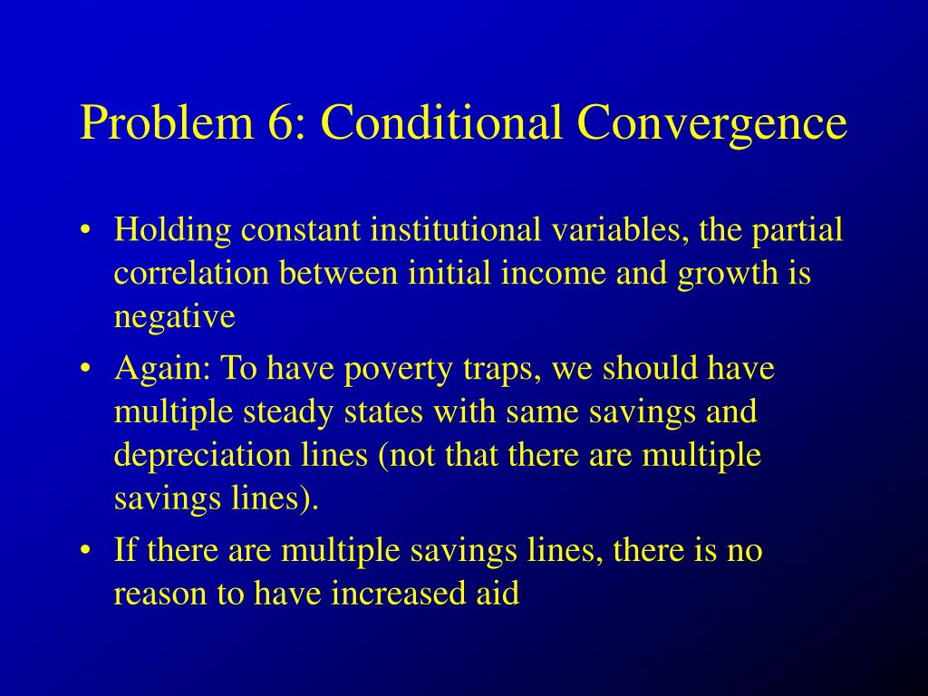 Problem 6: Conditional Convergence
