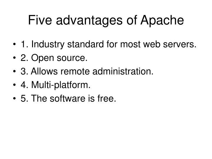 Five advantages of Apache