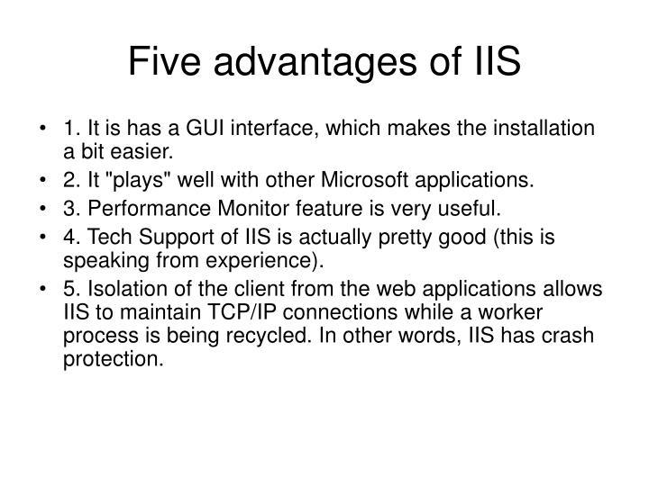 Five advantages of IIS
