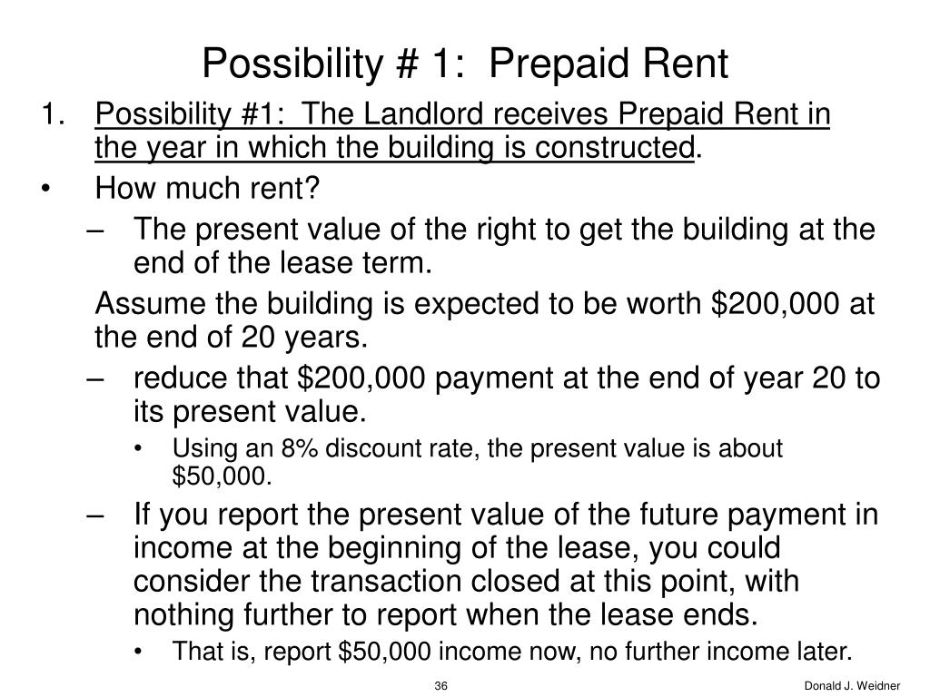 Possibility # 1:  Prepaid Rent