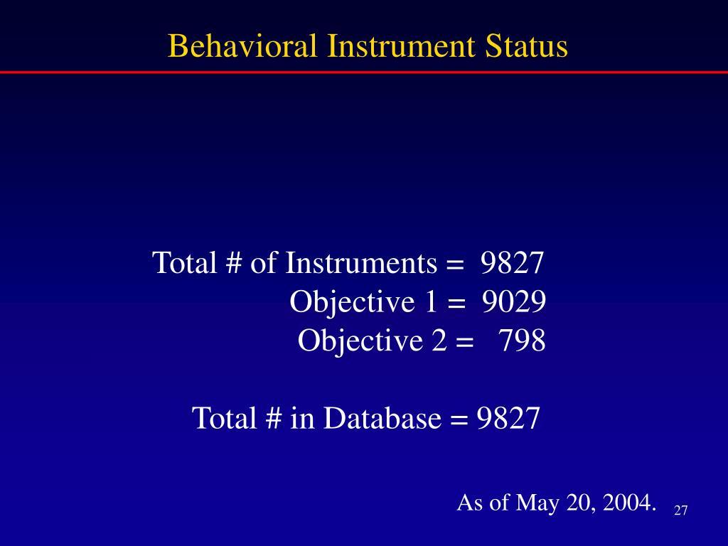 Behavioral Instrument Status