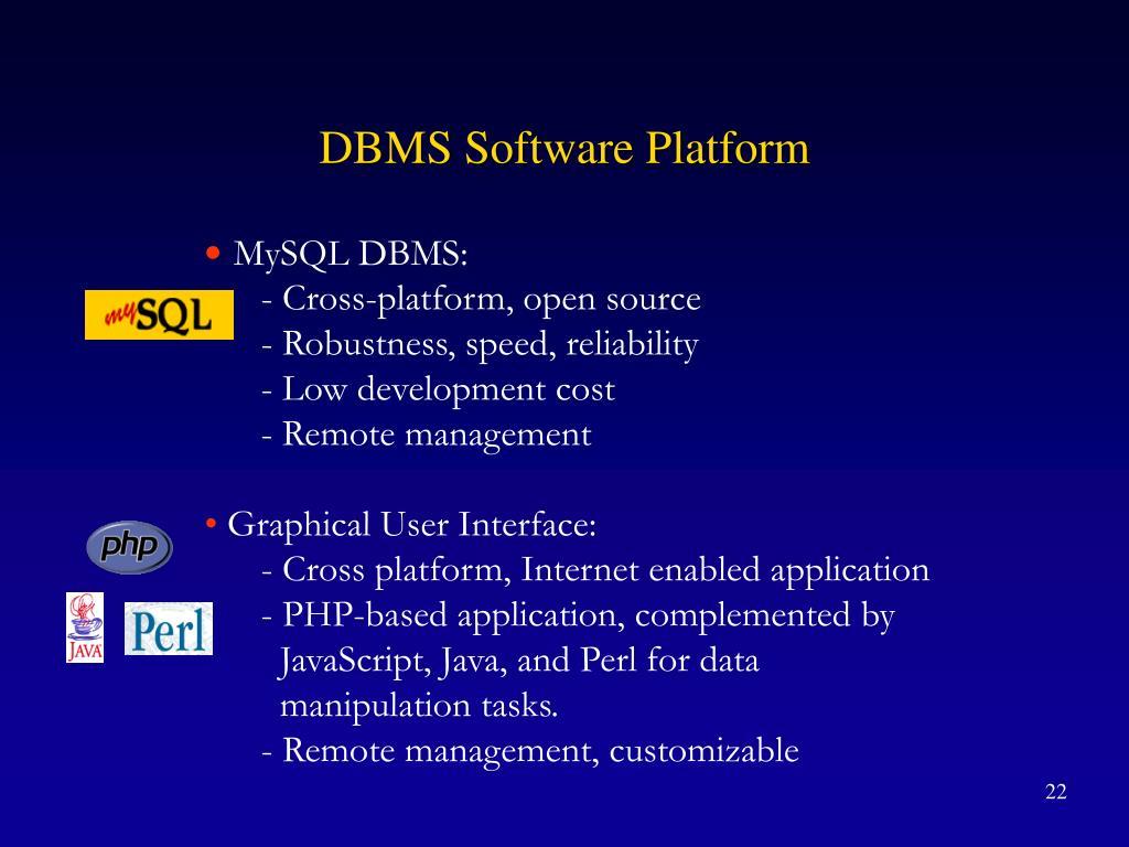 DBMS Software Platform