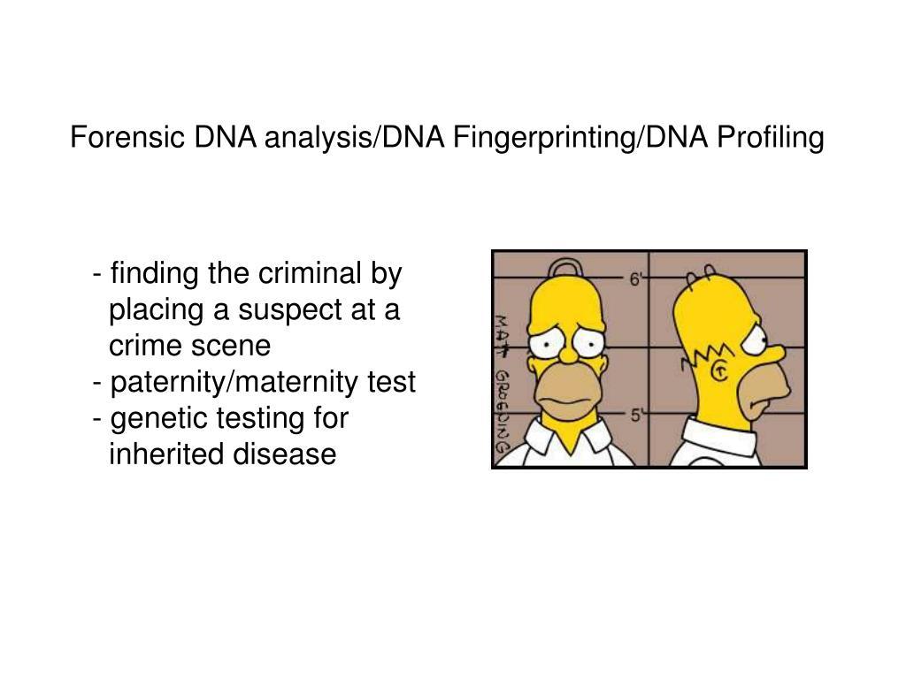 Forensic DNA analysis/DNA Fingerprinting/DNA Profiling