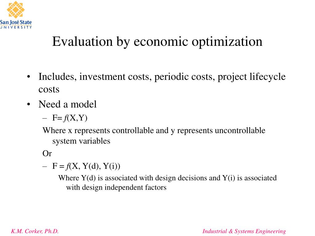 Evaluation by economic optimization