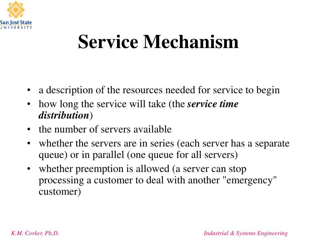 Service Mechanism