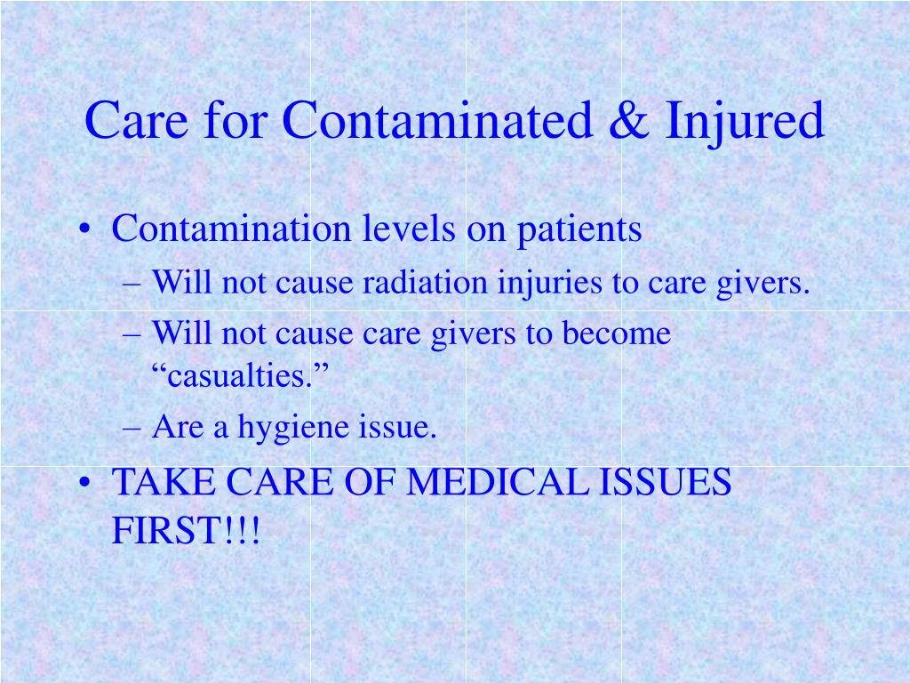 Care for Contaminated & Injured