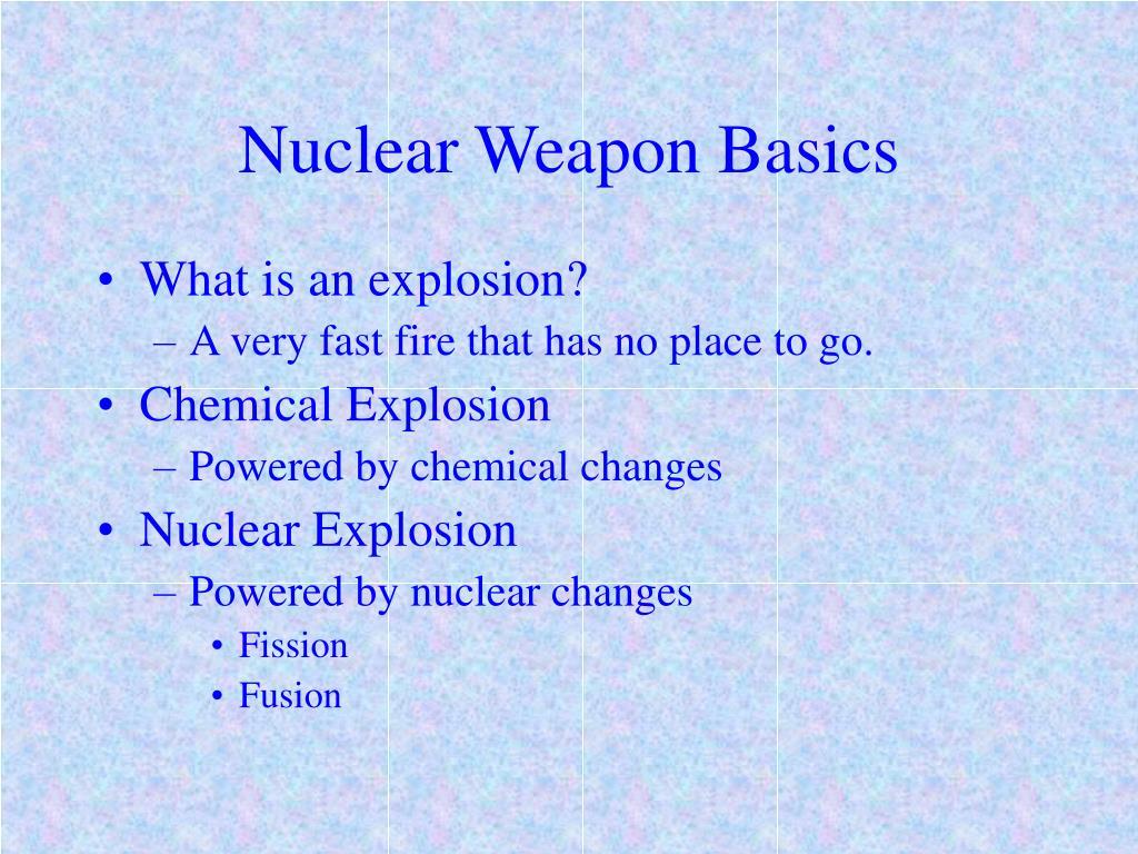Nuclear Weapon Basics