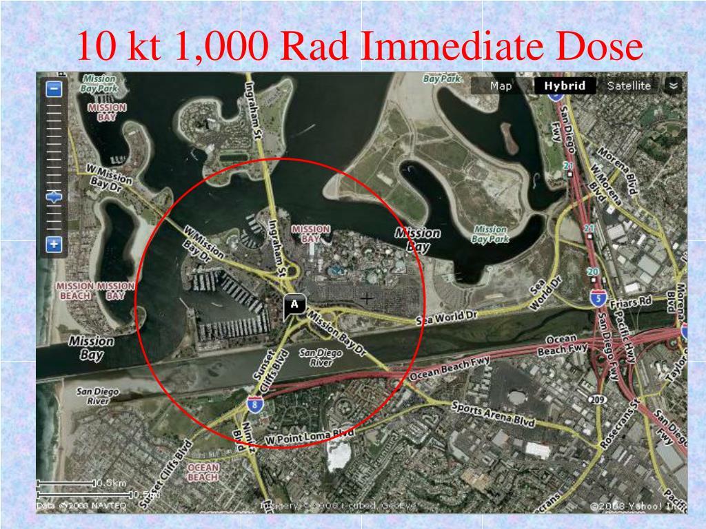 10 kt 1,000 Rad Immediate Dose