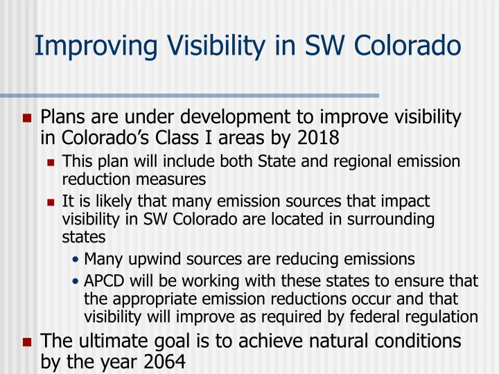 Improving Visibility in SW Colorado
