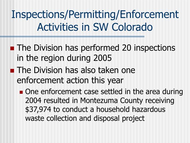 Inspections/Permitting/Enforcement Activities in SW Colorado