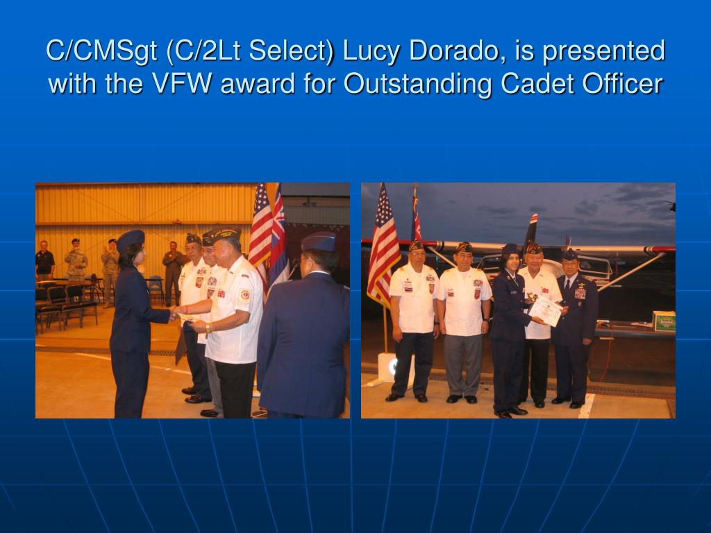 C/CMSgt (C/2Lt Select) Lucy Dorado, is presented with the VFW award for Outstanding Cadet Officer