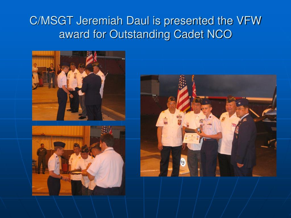 C/MSGT Jeremiah Daul is presented the VFW award for Outstanding Cadet NCO