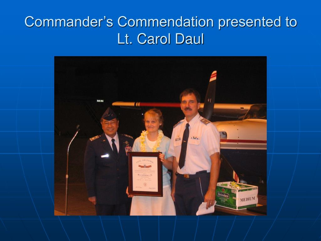 Commander's Commendation presented to Lt. Carol Daul