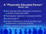 a physically educated person naspe 1992