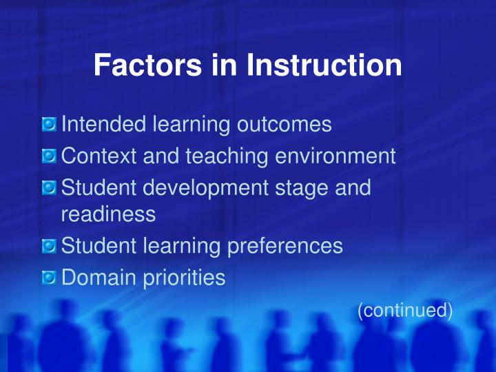 Factors in Instruction