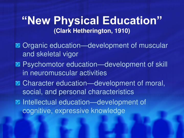 """New Physical Education"""