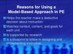 reasons for using a model based approach in pe