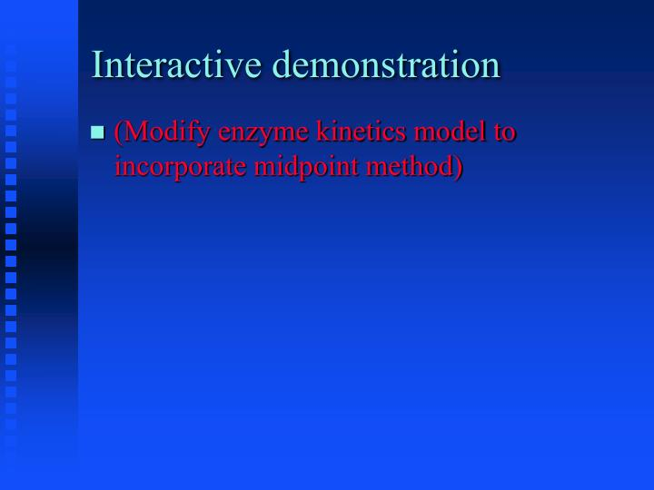 Interactive demonstration
