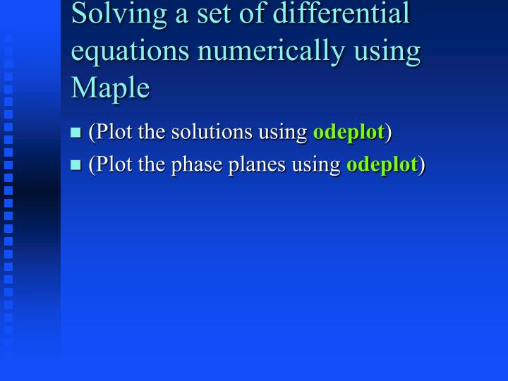 Solving a set of differential equations numerically using Maple