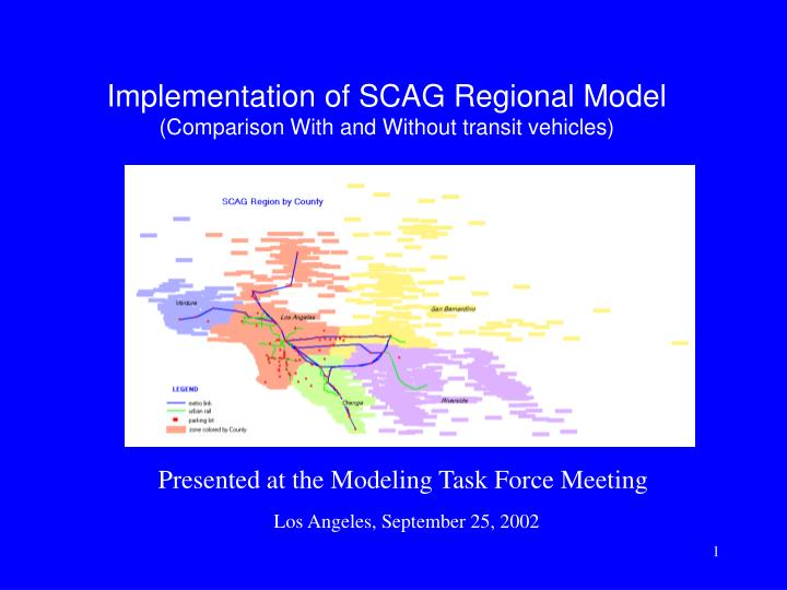 Implementation of scag regional model comparison with and without transit vehicles