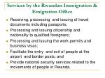 services by the rwandan immigration emigration office