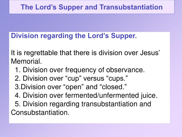 The Lord's Supper and Transubstantiation