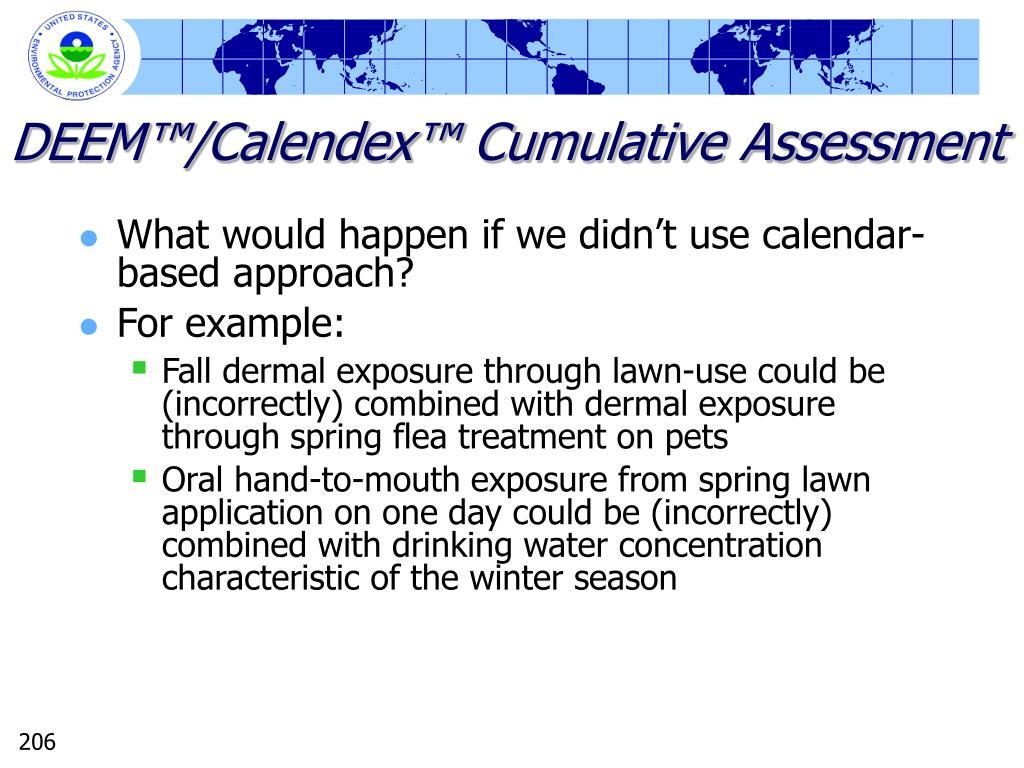 DEEM™/Calendex™ Cumulative Assessment
