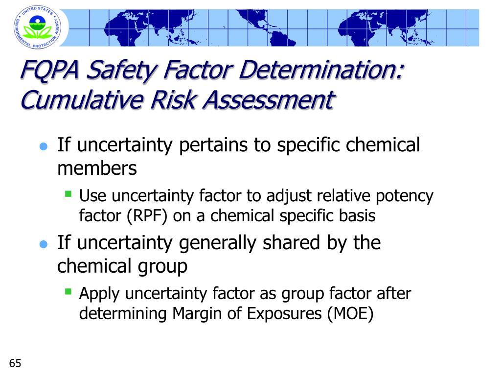 FQPA Safety Factor Determination: Cumulative Risk Assessment