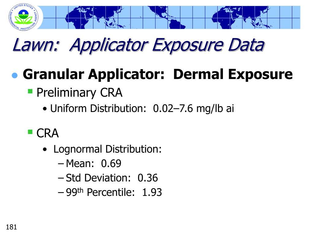 Lawn:  Applicator Exposure Data