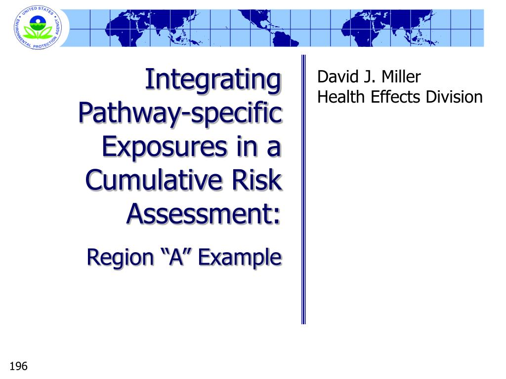 Integrating Pathway-specific Exposures in a Cumulative Risk Assessment: